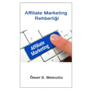 affiliate marketing rehberi